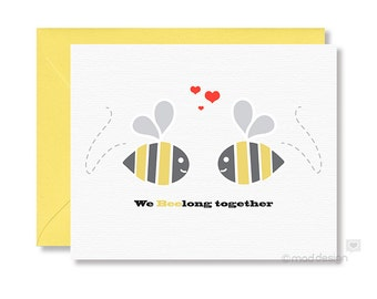 Love Card / Anniversary Card / Bee Card / Valentine Card / Greeting Card / Bees / We BEElong Together