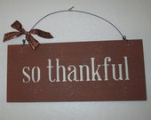 Wooden so thankful wooden sign, Wooden fall sign, so thankful sign