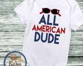 Baby Boy Clothes, All American Dude, fun baby shirt, 4th of July shirt, Newborn baby, Independence Day, Summer Shirt, Baby Boy, american boy