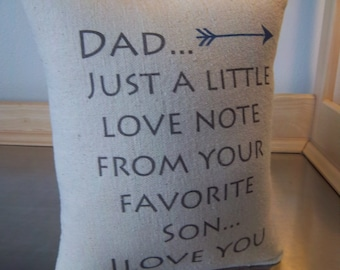Dad pillow, father gift, long distance gift, gift for dad from son, cotton canvas pillow, papa gifts, love quote cushion, birthday gift