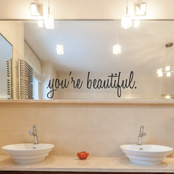 Inspirational Wall Decals Youre Beautiful Bathroom