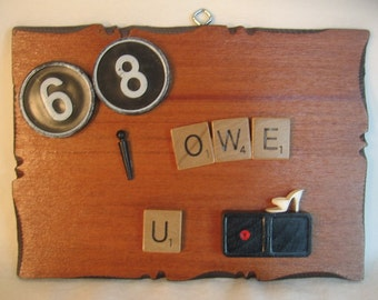 Handmade RUDE Sign Re-purposed Vintage Game Pieces 68 I Owe You One Wood OOAK Frat House Valentine Gag