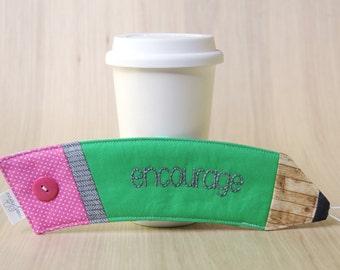 Pencil Coffee Cup Sleeve - Green Encourage Coffee Cozy - Ready to Ship
