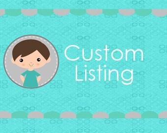 Custom Listing for Sean N.