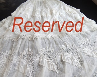 RESERVED French Antique Christening Gown of Museum Quality