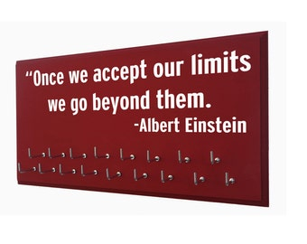 Running medals display rack, Albert Einstein: Once we accept our limits, we go beyond them. Running, medal holder, runners display rack