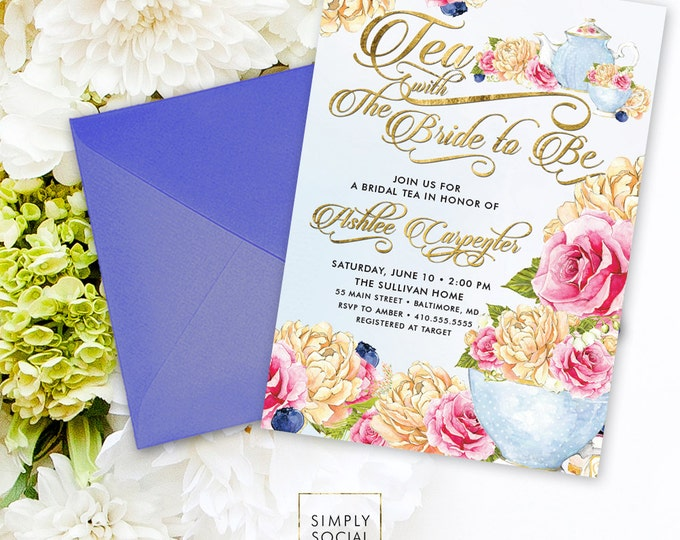 Bridal Tea Shower Invitation - Tea with the Bride to Be Peony Ranunculus and Faux Gold Foil Watercolor Tea pot Tea Cup Bridal Shower