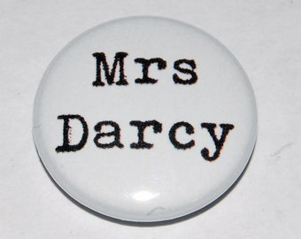 "Jane Austen ""Mrs Darcy"" Button Badge 25mm / 1 inch Pride and Prejudice"