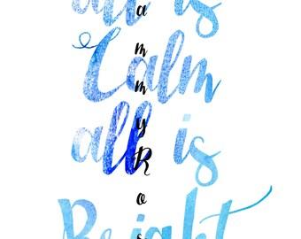 All Is Calm - Christmas Printable