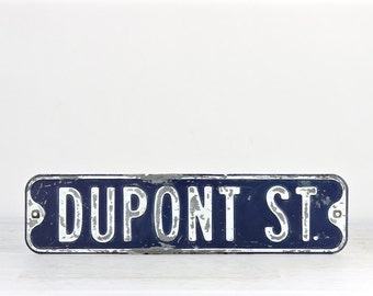 Street Sign, Vintage Street Sign, Blue Street Sign, Old Metal Street Sign, Metal Sign, Traffic Sign, Dupont St. Street Sign, Sign