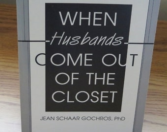Book on Homosexuality  - 'When Husbands Come Out of The Closet'- Self Help