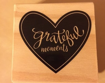 Wood mounted stamp Grateful Moments