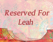 A Reserved Listing for Leah