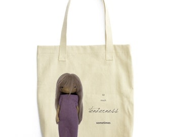 "tote bag ""so much tenderness sometimes"""