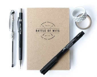 A6 lined Notebook, Battle of Wits Quote, Shakespeare Quote, Notepad, Journal, Chatty Nora, Recycled Card, Typography design