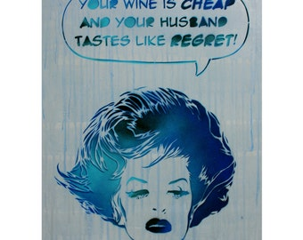 Vintage Fashion Pop Art 16x20 Modern Art on Canvas Street Art Graffiti Banksy Obey Inspired Comic Book Woman with Wine and Sass Queer Art