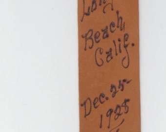 """1928 Leather Bookmark ~ Hand Tooled ~ Long Beach, Calif. """"I'll Keep your Place thru time and space."""" Bobby"""