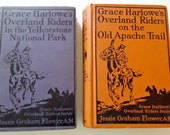 2 Grace Harlowe Books Overland Riders On The Apache Trail Overland Riders In The Yellowstone Park Series