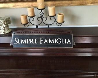 SEMPRE FAMIGLIA Forever Family In Italian Sign Plaque Families Are Rustic Cottage Farmhouse Hand Painted Wooden U Pick Colors