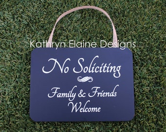 No Soliciting Family & Friends Welcome Wooden Sign