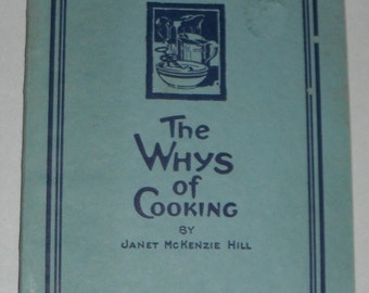 The Whys of Cooking by Janet McKenzie Hill Procter & Gamble Softcover Vintage Book