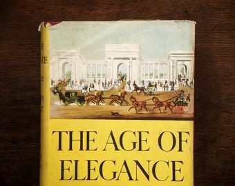 VIntage book of British history The Age of Elegance 1812-1822 by Arthur Bryant