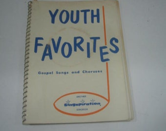 Youth Favorites Gospel Songs and Choruses Book 1963