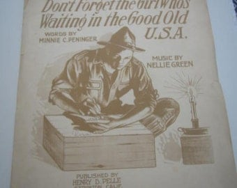 Antique Sheet Music 1917 Don't forget the Girl Who's Waiting in the Good Old USA.  Dedicated to General Pershing and His Boys in France.