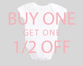 Buy One Get One Half Price! Sale! Baby Bodysuit One Piece Shirt Outfit for New Baby & Toddler