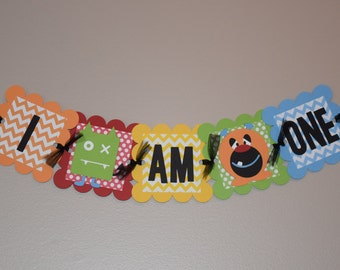 "Monster ""I Am One"" high chair banner"