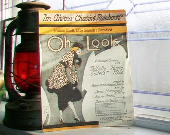 Vintage Sheet Music 1918 I'm Always Chasing Rainbows from Oh Look! A Musical Comedy with The Dolly Sisters and Harry Fox