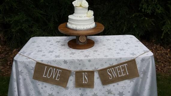 Love Is Sweet Banner, Burlap Banner, Rustic Wedding, Burlap Wedding, Burlap Love Is Sweet, Table Banner, Reception Banner, Wedding Banner