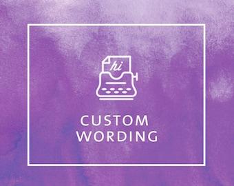 CUSTOM WORDING (per item)