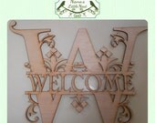 Fancy Monogram Style Welcome  (Large ) Wood Cut Out -  Laser Cut