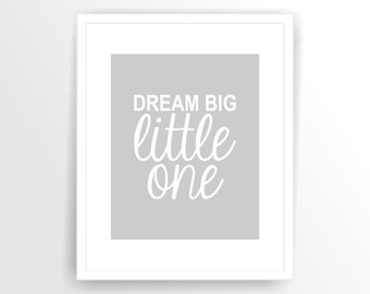 Printable nursery quote print art Dream Big Little One, PRINTABLE INSTANT DOWNLOAD ( tipo0027 )