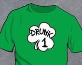 Drunk 1 Drunk 2 - St. Patrick's Day T-Shirt - TEEz by Custom Decalz