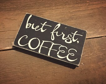But first, coffee sign - wooden coffee sign