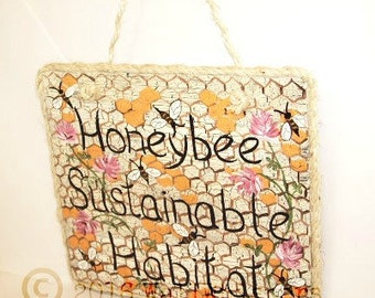 Honeybee Sustainable Habitat Sign Handpainted Organic  Gardener Gift  Wall Art Apiary Rustic Farm Country Cottage Natural Color Nature Theme