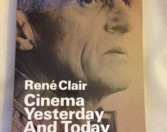 Book, Cinema Yesterday and Today by Rene Clair.Fil