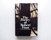 The Poetry of Robert Frost - 1969 - Holt Rhinehart Winston