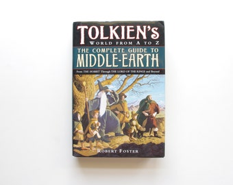 The Complete Guide to Middle Earth - Robert Foster - JRR Tolkien