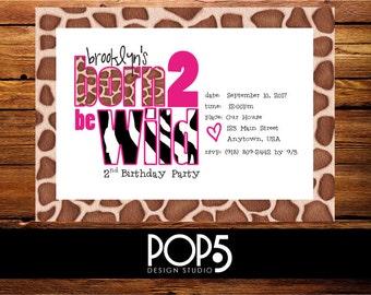 Child's Birthday Party Invitation - Born 2 Be Wild - Animal, Giraffe, Zebra Hot Pink Digitial File