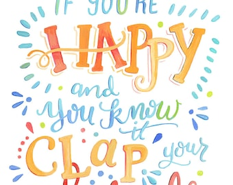 If You're Happy and you know it Clap Your Hands - Day 287 Makewells365 - Nursery Art Print