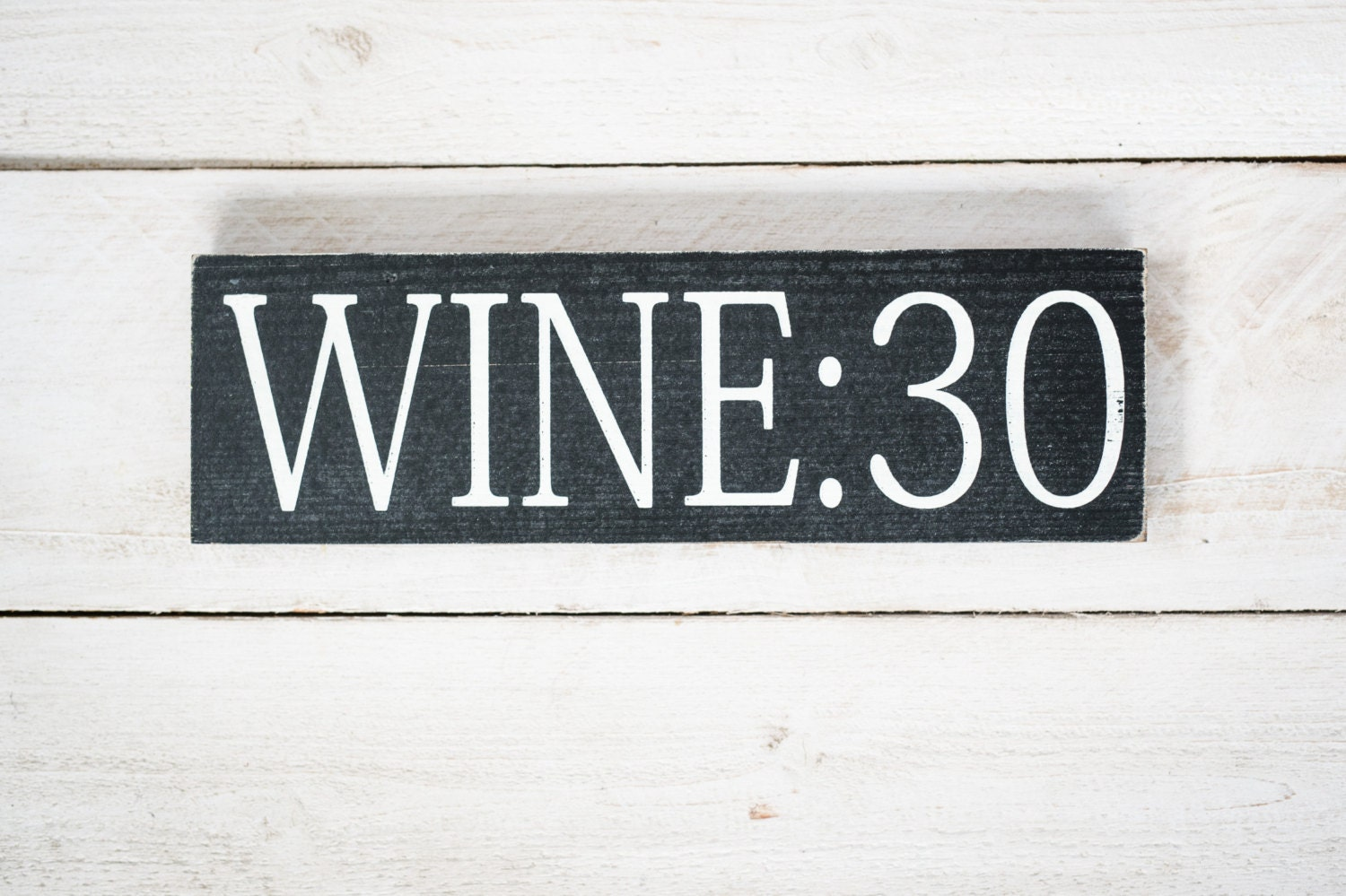 Wine 30 Distressed Home Decor Wall Art By Mannmadedesigns4