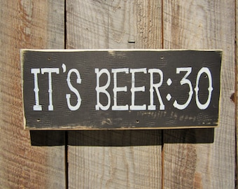 Beer Sign It's Beer 30 Sign Beer 30 Man Cave Bar Sign Western Sign Old West Sign Saloon Sign Montana Made Cabin Lodge Decor Rustic Bar Sign