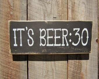 Beer Sign Itu0027s Beer 30 Sign Beer 30 Man Cave Bar Sign Western Sign Old West