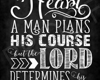 Scripture Art - Proverbs 16:9 ~ Chalkboard Style
