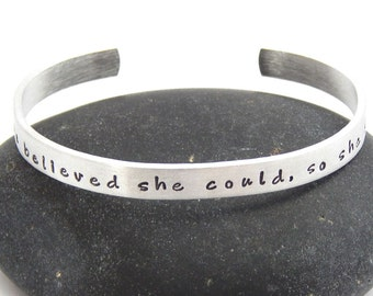 She believed she could, so she did Aluminum Cuff Bracelet Inspirational Saying Message
