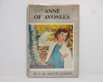 Anne of Avonlea by L. M. Montgomery 1936 Vintage Book