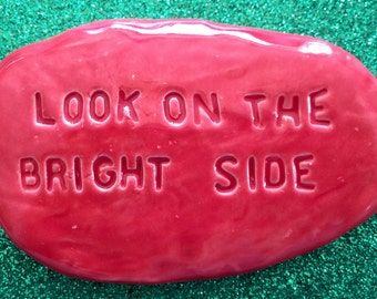 LOOK on the BRIGHT SIDE Pocket Stone - Ceramic - Sunset Red Art Glaze - Inspirational Art Piece by Inner Art Peace